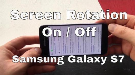 rotation ecran samsung s7